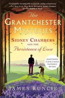 Sidney Chambers Persistence of Our Kind of Cruelty Saints and Winners Contest - Raincoast Books - Grantchester Mysteries - Sidney Chambers and the Persistence of Love