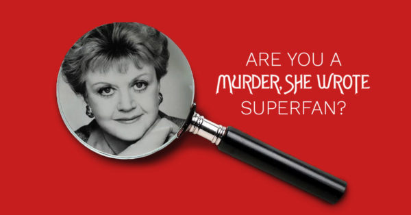 Murder She Wrote Superfan Quiz - 2018 MSW External Ad Campaign