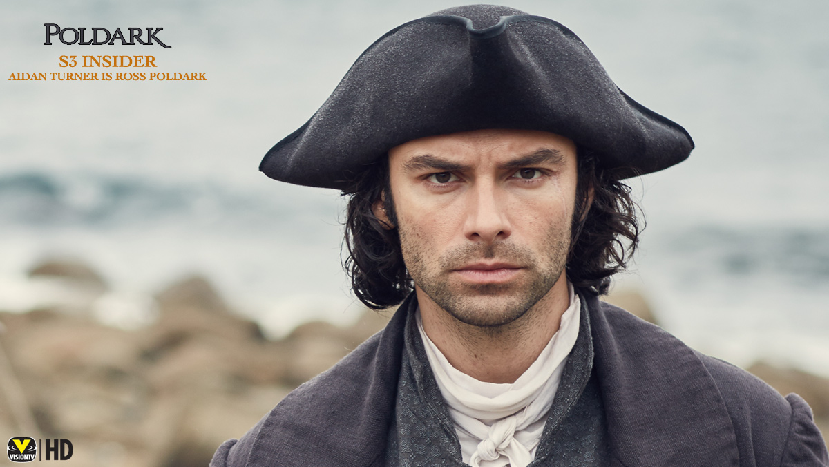 Poldark Insider S3 - Aidan Turner is Ross Poldark