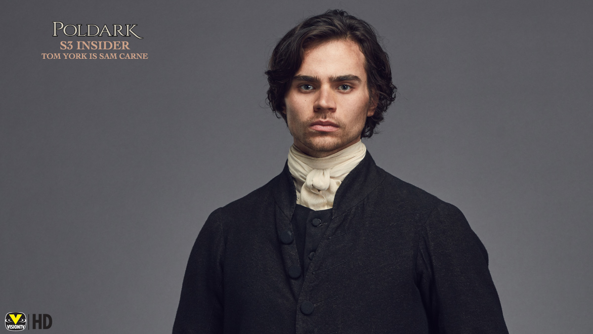 Poldark Insider S3: Tom York is Sam Carne