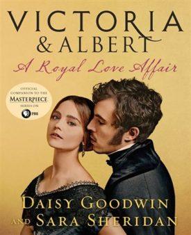 Victoria & Albert: A Royal Love Affair Cover - Royal Love Affair Contest