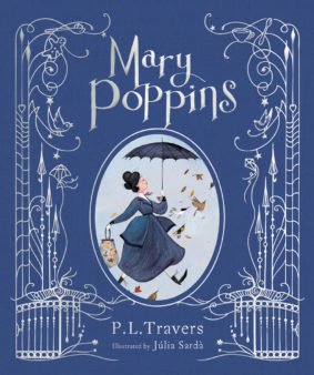 """Merry Mysteries and Mary Poppins Contest - """"Mary Poppins (Illustrated)"""" by P.L. Travers and Julia Sarda"""