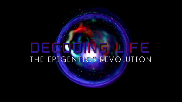 Decoding Life: The Epigenetics Revolution