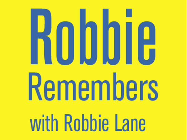 Robbie Remembers the Sixties at Six,Seventies at Seven, Eighties at Eight and Nineties a