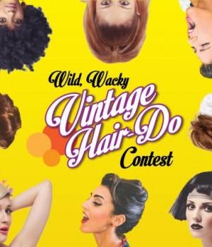 Wild, Wacky Vintage Hair-Do Contest!