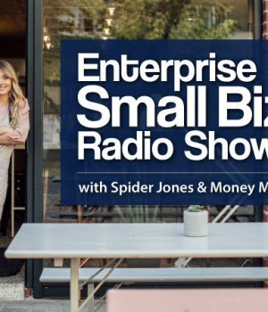 This Week on the Enterprise Small Biz Radio Show: March 24th, 2019