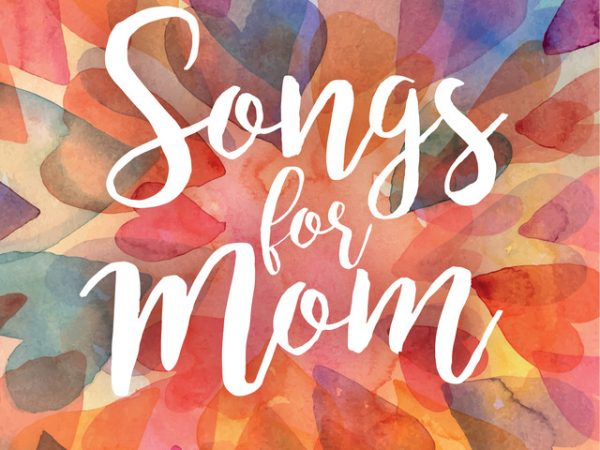 Gene Stevens Takes A Look At Some Songs For Mom Ahead Of Mothers Day Zoomer Radio Am740