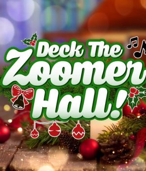 RSVP and Join us for a Zoomer Hall-iday Extravaganza!