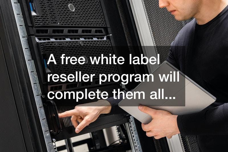 free white label reseller programs