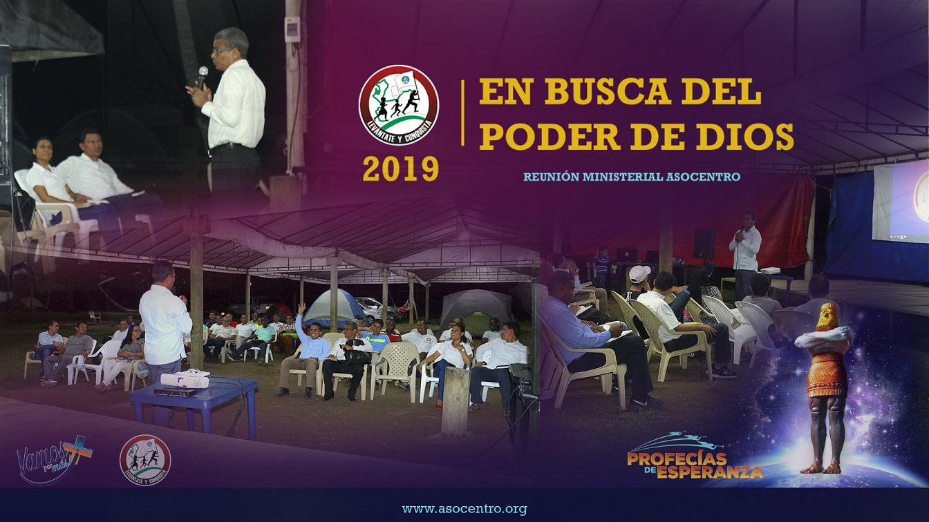 """Día 2 """"En busca el poder de Dios"""" - Reunión ministerial 2019."""