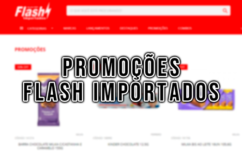 Promoções Flash Importados