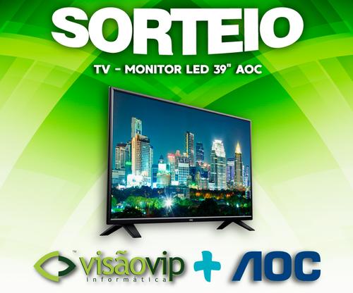 Sorteio de uma TV/Monitor AOC DE 39''