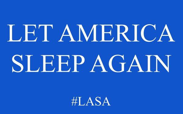#LASA: Let America Sleep Again
