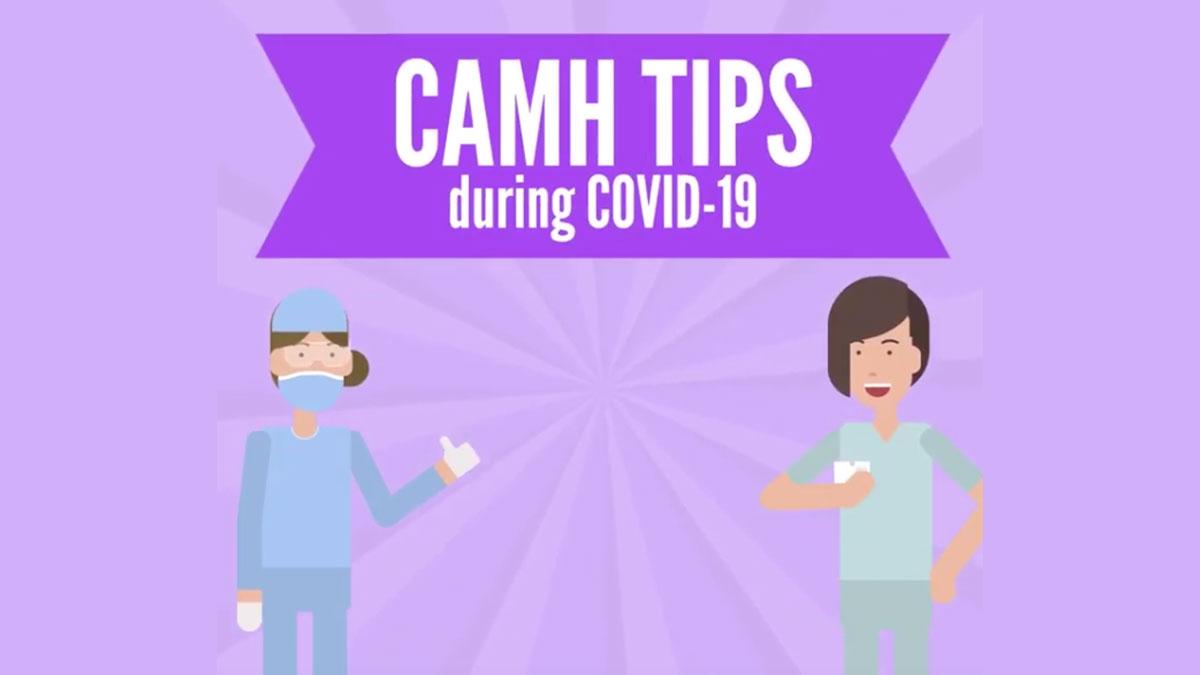 CAMH COVID-19 tips