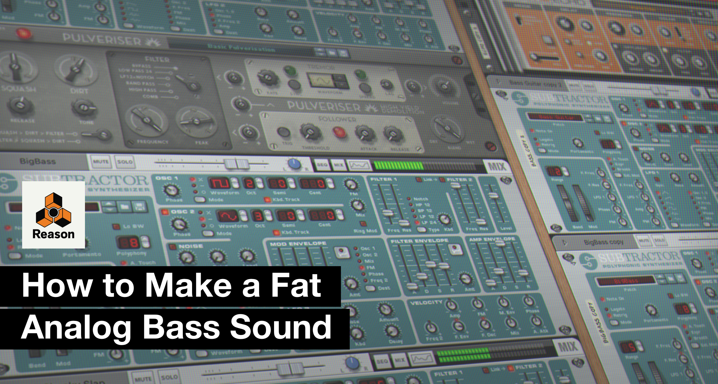 Sound Design Tutorial: How to Make a Fat Analog Bass Sound