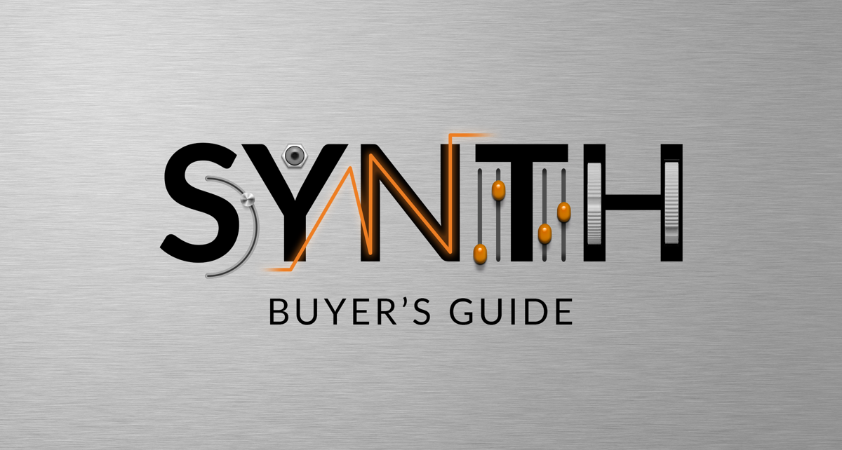 Soft Synth Buyer's Guide: Choosing the Right Synth Plugin for You