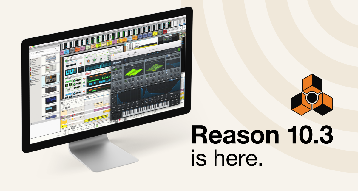 Reason 10.3 is here!