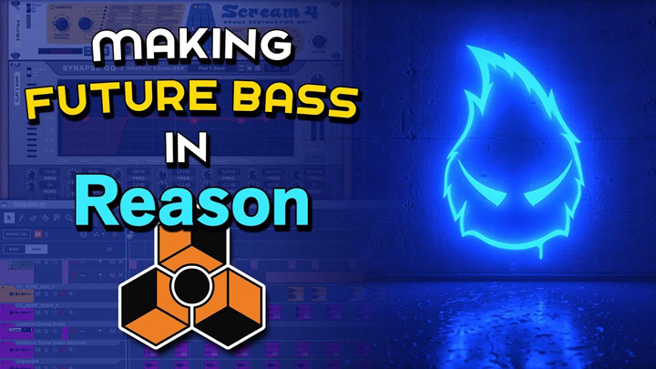 How to Make Future Bass Tracks in Reason 10