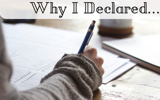 Why I Declared