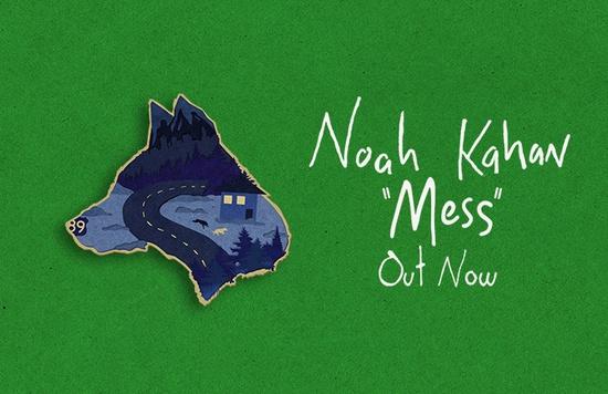 Noah Kahan Mess